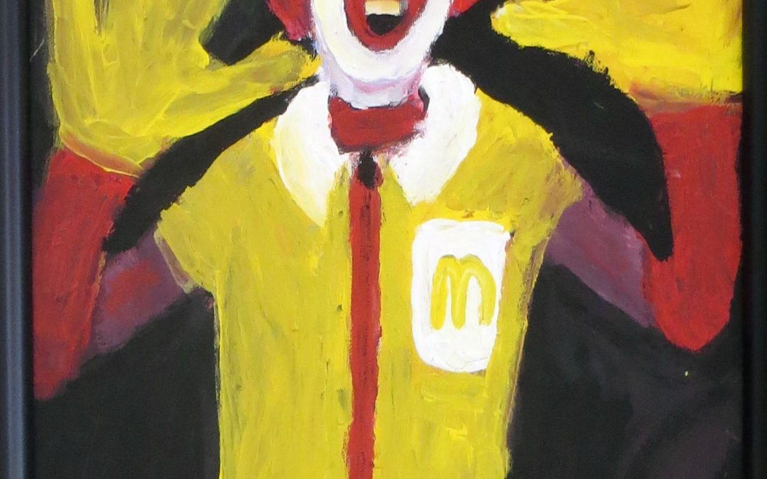 "Richard Isolde ""Ronald McDonald"" acrylic, $200.00"