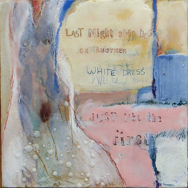 "Francesca Azzara  ""Another White Dress"" encaustic and mixed media on panel, $400.00"